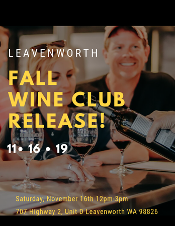 Leavenworth Wine Club Fall Release