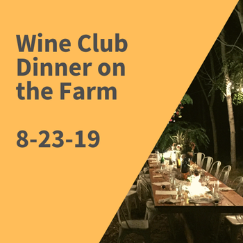 Wine Club Dinner on the Farm